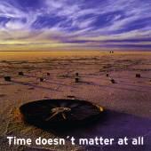 BLACK ROSE  - CD TIME DOESN'T MATTER AT AL