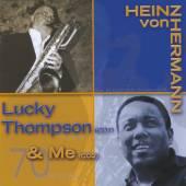 VON HERMANN HEINZ  - 2xCD LUCKY THOMPSON & ME