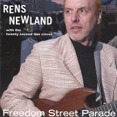 NEWLAND RENS  - CD FREEDOM STREET PARADE