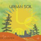 URBAN SOIL  - CD DIG DEEPER