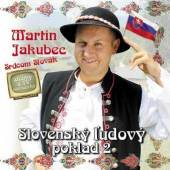 JAKUBEC M.  - CD SLOVENSKY LUDOVY POKLAD 2