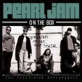PEARL JAM  - CD ON THE BOX