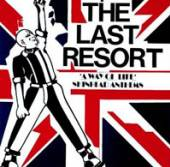 LAST RESORT  - CDD SKINHEAD ANTHEMS