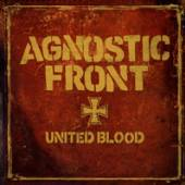 AGNOSTIC FRONT  - 7 UNITED BLOOD