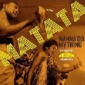 MATATA  - CD+DVD WANNA DO MY T..