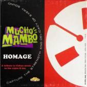 MUCHO MAMBO  - CD HOMAGE
