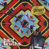 PROPER  - CD HALF TRUTHS