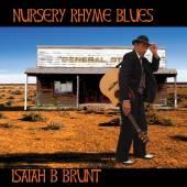 ISAIAH B BRUNT  - CD NURSERY RHYME BLUES