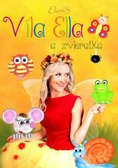 VILA ELLA  - DVD VILA ELLA A ZVIERATKA