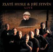 ZLATE HUSLE & JIRI STIVIN  - CD LIVE