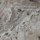 PROCHAZKA BOBOS E. & WOLF MARE..  - CD CONVERSION