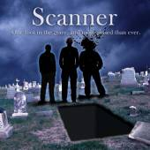 SCANNER  - CD ONE FOOT IN THE G..