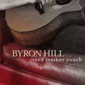 HILL BYRON  - CD RED LEATHER COUCH -DIGI-