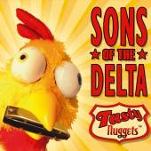 SONS OF THE DELTA  - CD TASTY NUGGETS