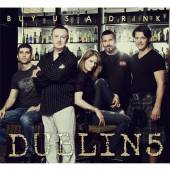 DUBLIN 5  - CD BUY US A DRINK