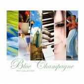 BLUE CHAMPAGNE  - CD BLUE CHAMPAGNE (MAY COLLECTION)