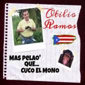OTILIO RAMOS  - CD MAS PELAO' QUE CUCO EL MONO