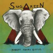 BITTLE ROBERT HENRY  - CD SUGAREEN