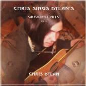 CHRIS DYLAN  - CD CHRIS SINGS DYLAN..