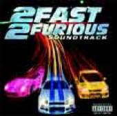 SOUNDTRACK  - CD 2 FAST 2 FURIOUS