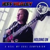 HEALEY JEFF  - 2xVINYL HOLDING ON [VINYL]