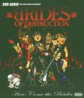BRIDES OF DESTRUCTION  - DVD HERE COME THE -DVDA-