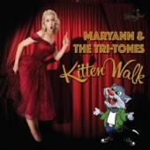 MARYANN & THE TRI-TONES  - CD KITTEN WALK
