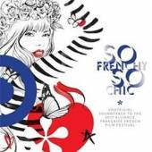 VARIOUS  - 2xCD SO FRENCHY SO CHIC 2017