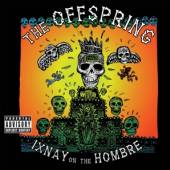 OFFSPRING  - CD IXNAY ON THE HOMBRE