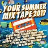 VARIOUS  - 2xCD YOUR SUMMER MIX TAPE 2017
