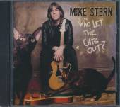 STERN MIKE  - CD WHO LET THE CATS OUT