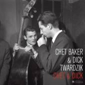 BAKER CHET & DICK TWARDZ  - VINYL CHET & DICK -HQ- [VINYL]