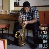 COLTRANE JOHN -QUARTET-  - VINYL PLAYS THE BLUES -HQ- [VINYL]
