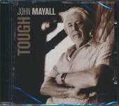 MAYALL JOHN  - CD TOUGH