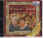 EVA + VASEK  - 2xCD STEDREJ VECER NASTAL
