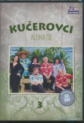 KUCEROVCI  - 2xDVD ALOHA OE