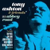 TONY ASHTON & FRIENDS  - CD+DVD LIVE AT THE ABBEY ROAD (2CD+DVD)