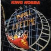KING KOBRA  - CD THRILL OF A LIFETIME