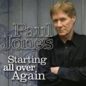 JONES PAUL  - CD STARTING ALL OVER AGAIN