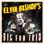BISHOP ELVIN  - CD ELVIN BISHOP'S BIG FUN..
