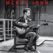 MERCY JOHN  - VINYL THIS AIN'T NEW YORK [VINYL]