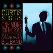 STIGERS CURTIS  - CD ONE MORE FOR THE ROAD