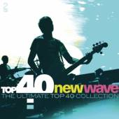 VARIOUS  - CD TOP 40 - NEW WAVE