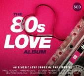VARIOUS  - 3xCD 80S LOVE ALBUM