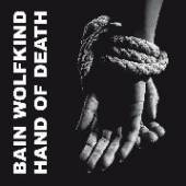 BAIN WOLFKIND  - CD HAND OF DEATH