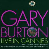 BURTON GARY  - CD LIVE IN CANNES
