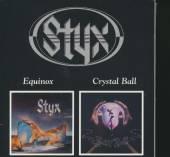 STYX  - CD EQUINOX/CRYSTAL BALL
