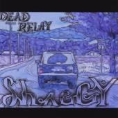 DEAD RELAY  - CD SHAGGY