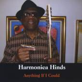 HARMONICA HINDS  - CD ANYTHING IF I COULD