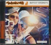 BOMFUNK MC'S  - CD BURNIN SNEAKERS